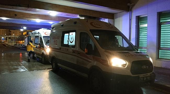Karaman'da şok olay! Yaralı adam hayatını kaybetti