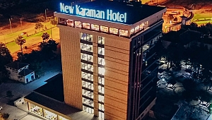 New Karaman Otel Bugün Açılıyor